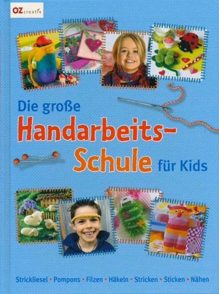 Die große Handarbeits-Schule für Kids