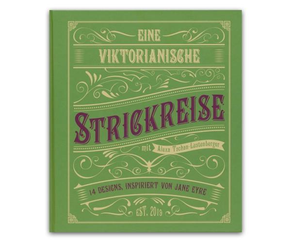 Eine Viktorianische Strickreise