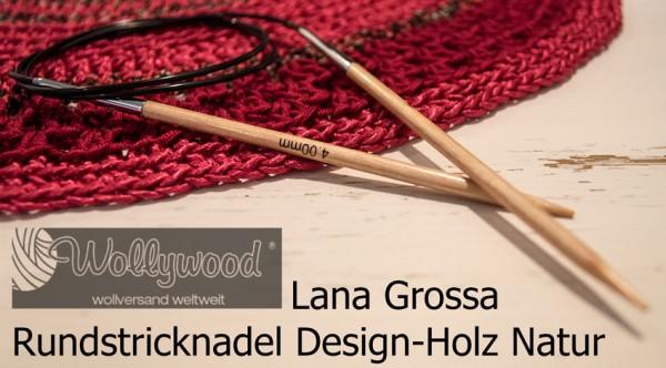 Rundstricknadeln Design-Holz Natur von Lana Grossa